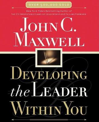 Developing the Leader Within You 9780785260332