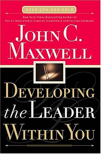 Developing the Leader Within You 9780785266662