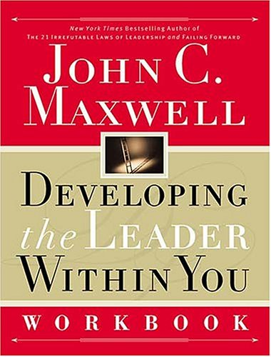 Developing the Leader Within You Workbook 9780785267256