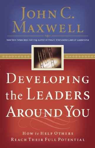 Developing the Leaders Around You 9780785281115