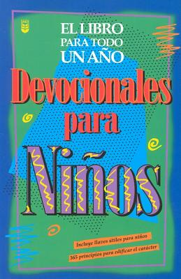 Devocionales de Ninos Para Todo Un Ano 9780789906458
