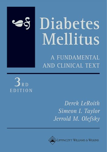 A Fundamental and Clinical Text Derek Leroith, Jerrold M. Olefsky, Simeon I. Taylor