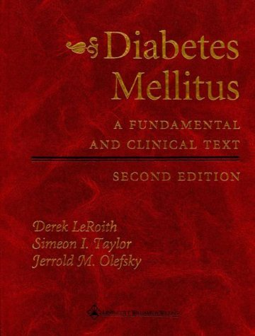 Diabetes Mellitus: A Fundamental and Clinical Text 9780781720588