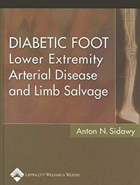 Diabetic Foot: Lower Extremity Arterial Disease and Limb Salvage 9780781760683