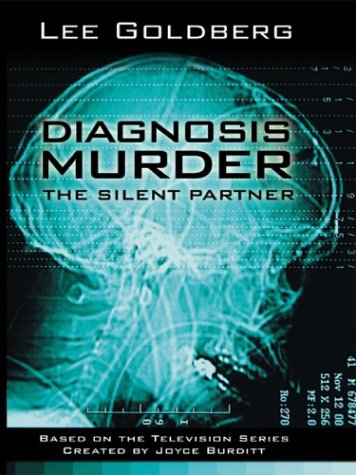 Diagnosis Murder: The Silent Partner 9780786261697