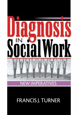 Diagnosis in Social Work 9780789008718