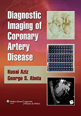 Diagnostic Imaging of Coronary Artery Disease [With Online Access] 9780781766029