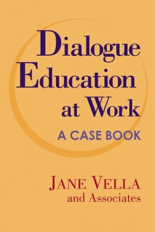 Dialogue Education at Work: A Case Book 9780787964733