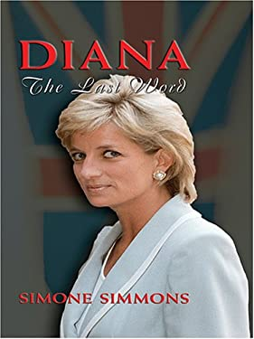 Diana: The Last Word 9780786282289
