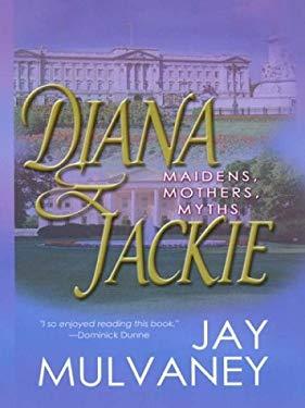 Diana & Jackie 9780786248483