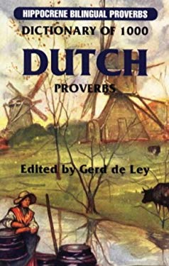 Dictionary of 1000 Dutch Proverbs 9780781806169