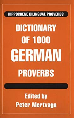 Dictionary of 1000 German Proverbs 9780781804714