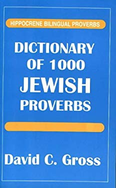 Dictionary of 1000 Jewish Proverbs 9780781805292