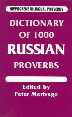 Dictionary of 1000 Russian Proverbs 9780781805643