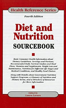 Diet and Nutrition Sourcebook 9780780811522