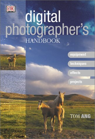 Digital Photographer's Handbook 9780789489074