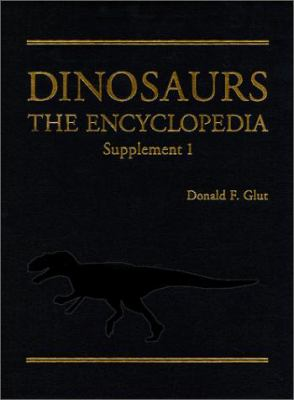 Dinosaurs: The Encyclopedia, Supplement 1 9780786405916