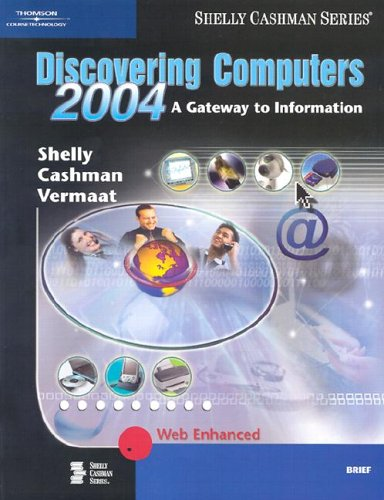 Discovering Computers: A Gateway to Information 9780789567024