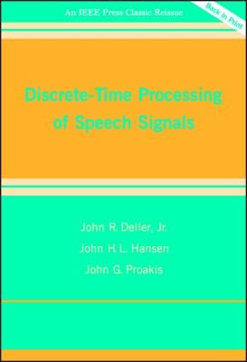 Discrete-Time Processing of Speech Signals 9780780353862
