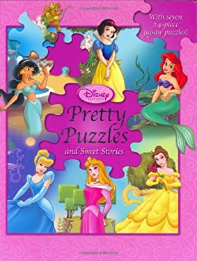 Disney Princess: Pretty Puzzles (and Sweet Stories) 9780786834891