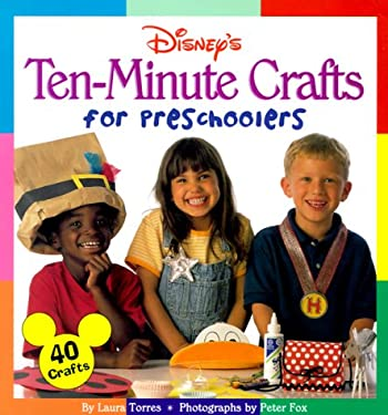 Disney's Ten-Minute Crafts for Preschoolers 9780786843534