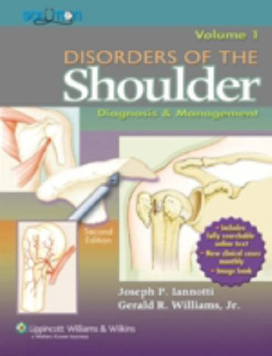 Disorders of the Shoulder, Volume 1 & 2: Diagnosis & Management 9780781756785