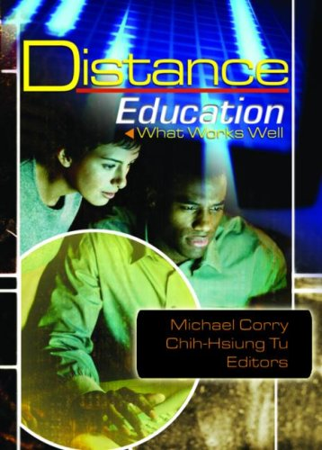 Distance Education: What Works Well 9780789022875