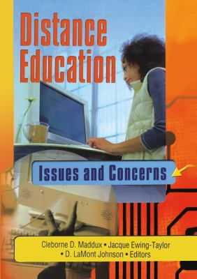 Distance Education: Issues and Concerns 9780789020307