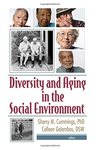 Diversity and Aging in the Social Environment 9780789026750