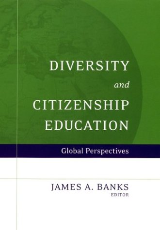 Diversity and Citizenship Education: Global Perspectives 9780787966515