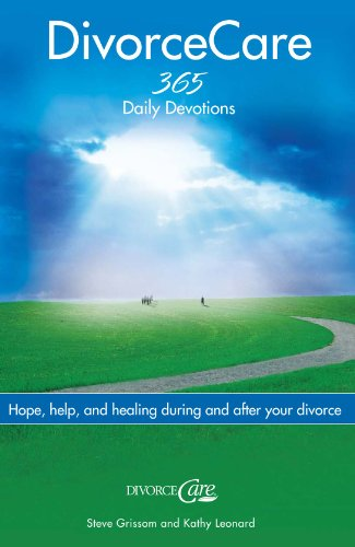 Divorce Care: Hope, Help, and Healing During and After Your Divorce 9780785212461