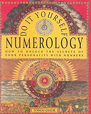 Do-It-Yourself Numerology: How to Unlock the Secrets of Your Personality with Numbers 9780785824220