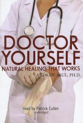 Doctor Yourself: Natural Healing That Works 9780786146642