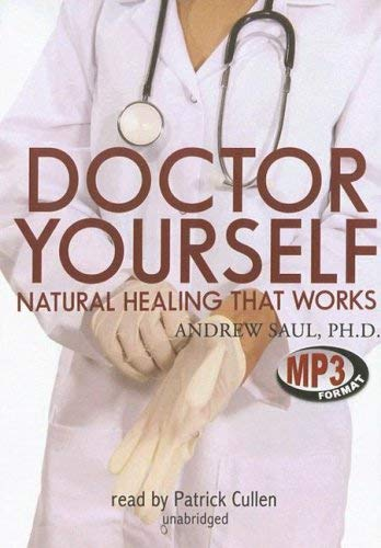 Doctor Yourself: Natural Healing That Works 9780786174065