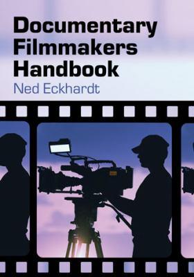 Documentary Filmmakers Handbook 9780786460434