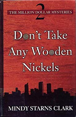 Don't Take Any Wooden Nickels 9780786257539