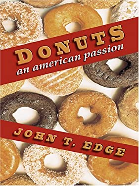 Donuts: An American Passion 9780786287741