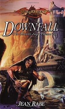 Downfall: The Dhamon Saga, Volume One 9780786918140