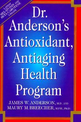Dr. Anderson's Antioxidant, Antiaging Health Program 9780786703043