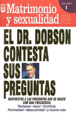 Dr. Dobson Contesta Sus Preguntas No. 1: Matrimonio 9780789900319