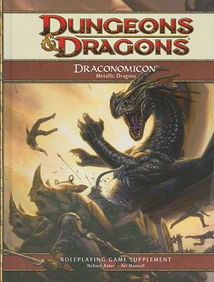 Draconomicon: Metallic Dragons 9780786952489