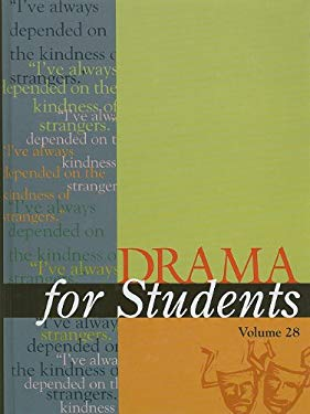Drama for Students, Volume 28: Presenting Analysis, Context, and Criticism on Commonly Studied Dramas 9780787681241