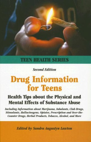 Drug Information for Teens: Health Tips about the Physical and Mental Effects of Substance Abuse 9780780808621