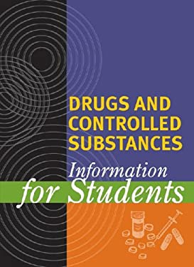 Drugs and Controlled Substances Information for Students 9780787662646