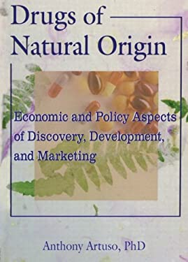 Drugs of Natural Origin 9780789004147
