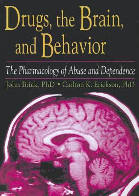 Drugs, the Brain, and Behavior 9780789002754