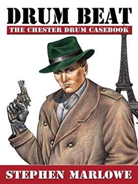Drum Beat: The Chester Drum Casebook 9780786243150