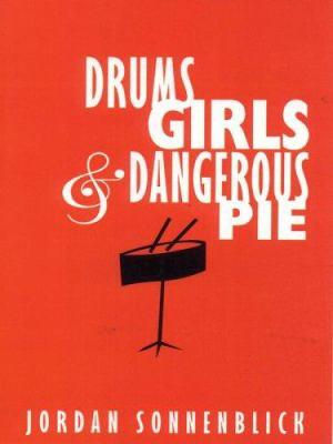 Drums, Girls & Dangerous Pie 9780786280384