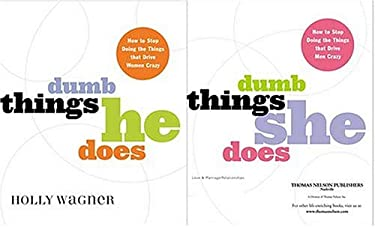 Dumb Things He Does / Dumb Things She Does: How to Stop Doing the Things That Drive Women / Men Crazy 9780785265207