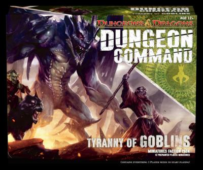 Dungeon Command: Tyranny of Goblins: A Dungeons & Dragons Expansion Pack 9780786960446
